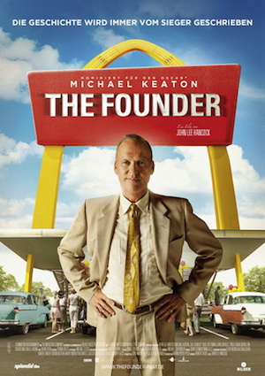 Beste Gute Filme: Filmplakat The Founder